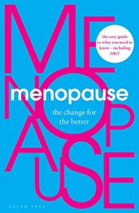 Menopause: change for the better book