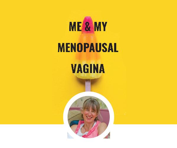 Me & My Menopausal Vagina
